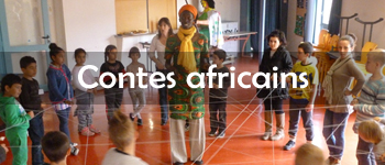 Animations Contes Africains